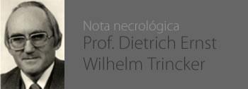 Prof. Dietrich Ernst Wilhelm Trincker