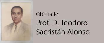 Prof. D. Teodoro Sacristán